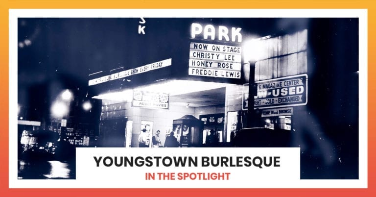 Youngstown Burlesque | Valley Spotlight
